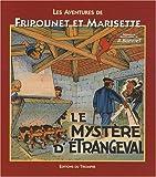 echange, troc René Bonnet - Les aventures de Fripounet et Marisette : Le mystère d'Etrangeval