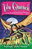 Lily Quench 7 The Search for King Dragon