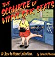 The Scourge Of Vinyl Car Seats:  A Close To Home Collection