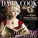 Hidden Truth: Truth Series, Book 2 (       UNABRIDGED) by Dawn Cook Narrated by Marguerite Gavin