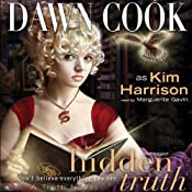 Hidden Truth: Truth Series, Book 2 | [Dawn Cook]