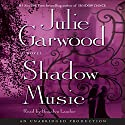 Shadow Music: A Novel Audiobook by Julie Garwood Narrated by Rosalyn Landor