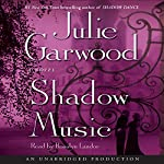 Shadow Music: A Novel | Julie Garwood