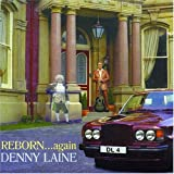 Denny Laine Reborn Again
