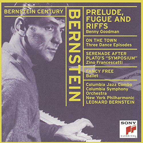 Bernstein: Prelude, Fugue and Riffs / On the Town - (3) dance interludes / Fancy Free / Serenade after Plato's Symposium (Prelude Fugue And Riffs compare prices)