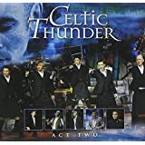 Act Two ~ Celtic Thunder