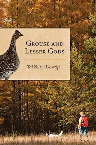 Grouse and Lesser Gods