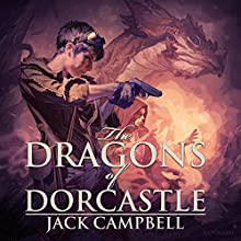 The Dragons of Dorcastle (       UNABRIDGED) by Jack Campbell Narrated by MacLeod Andrews