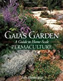 61WAthUxvOL. SL160  Gaias Garden: A Guide to Home Scale Permaculture