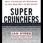 Super Crunchers | Ian Ayres