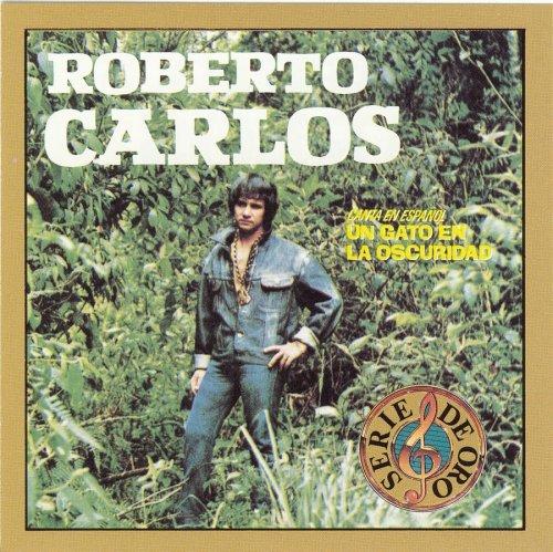 Roberto Carlos - Un Gato en la Oscuridad - Zortam Music