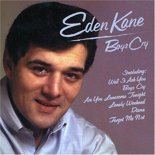 eden kane - Well I Ask You Lyrics - Zortam Music