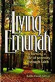 Living Emunah - Achieving A Life of Serenity through Faith