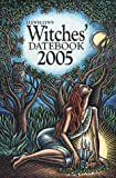 2005 Witches' Datebook (Witches' Datebook) (0738701424) by Llewellyn