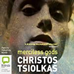 Merciless Gods | Christos Tsiolkas