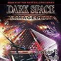 Armageddon: Dark Space, Book 6 (       UNABRIDGED) by Jasper T. Scott Narrated by William Dufris