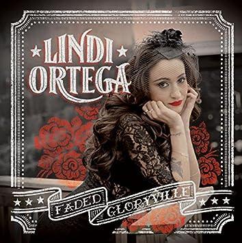 Lindi Ortega � Faded Gloryville