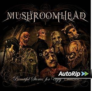 Amazon.com: Mushroomhead: Beautiful Stories for Ugly