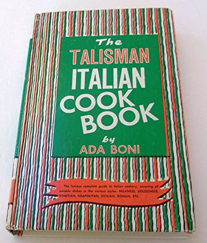 The Talisman Italian Cook Book, Special Edition Printed for Ronzoni Macaroni Co., Inc. (The Talisman Italian Cookbook compare prices)