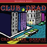 Club Dead: Sookie Stackhouse Southern...