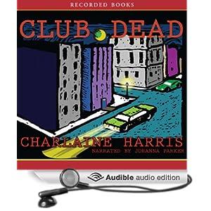 Club Dead (Sookie Stackhouse/True Blood, Book 3) (TV Tie-In)