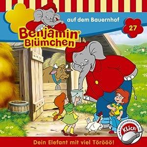 Benjamin auf dem Bauernhof (Benjamin Blümchen 27) Hörspiel