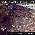 The Minotaur Takes a Cigarette Break: A Novel | Steven Sherrill