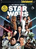 ENTERTAINMENT WEEKLY The Ultimate Guide to Star Wars
