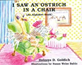 I Saw An Ostrich In A Chair