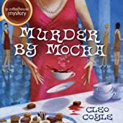 Murder by Mocha | [Cleo Coyle]