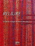 echange, troc Florent Rousseau - Reliure : Les décors en papier de Florent Rousseau
