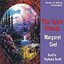 The Spirit Woman: Arapaho Indian Mysteries Audiobook by Margaret Coel Narrated by Stephanie Brush
