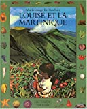 img - for Louise et la Martinique (French Edition) book / textbook / text book