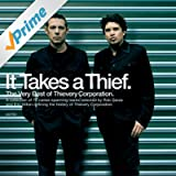 It Takes A Thief (Amazon Exclusive Version)