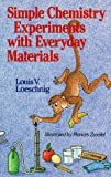 img - for Simple Chemistry Experiments With Everyday Materials book / textbook / text book