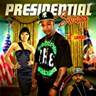 Presidential Swagg (Hosted By Innerstate Ike)