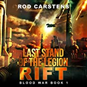Last Stand of the Legion: Rift: Blood War, Book 1 | [Rod Carstens]