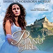 The Piano Girl | Sherri Schoenborn Murray