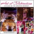 Art of Celebration Chicago & the Greater Midwest: The Making of a Gala