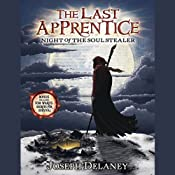Last Apprentice: Night of the Soul Stealer | [Joseph Delaney]