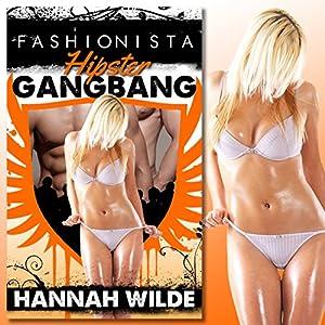 Fashionista Hipster Gangbang Audiobook