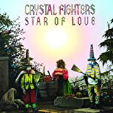 Crystal Fighters – Star of Love