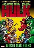 Hulk: World War Hulks (Hulk (Hardcover Marvel))