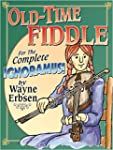 Old-Time Fiddle for the Complete Igno...