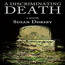 A Discriminating Death (       UNABRIDGED) by Susan Dorsey Narrated by Brittany Pate