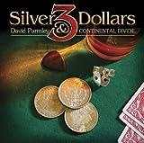 echange, troc David Parmley, Continental Divide - Three Silver Dollars