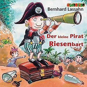 Kleiner Pirat Riesenbart Hörbuch