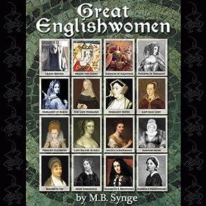 Great Englishwomen | [M. B. Synge]