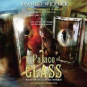 The Palace of Glass Audiobook