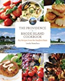 The Providence & Rhode Island Cookbook, 2nd: Big Recipes from the Smallest State